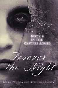 Cover of Forever the Night by Nora Wilson and Heather Doherty