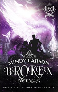 Cover of Broken Wings by Mindy Larson
