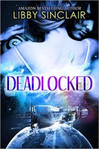 Cover of Deadlocked, an erotic sci-fi romance by Libby Sinclair