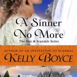 Cover of A Sinner No More by Kelly Boyce, book 6 in the Sins and Scandals Series, historical romance