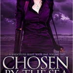 Cover of chosen by the Sea part 2 by Renee Pace, a paranormal YA