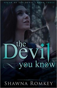 Cover of The Devil You Know by Shawna Romkey, a YA paranormal adventure series