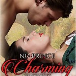 Cover of No Prince Charming by Michelle Helliwell a historical romance