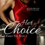 Cover of Her Choice by Anne Lange, an interracial romantic suspense novel