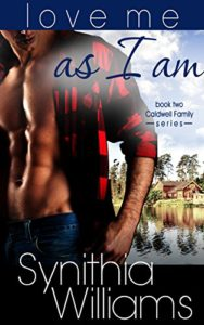 Cover of Love Me As I Am by Synithia Williams contemporary bi-racial romance