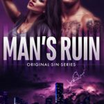Cover of Man's Ruin by Nicola R. White, a romantic suspense