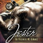 Cover of Jester by Lilly Atlas, a MC romance