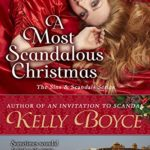 Cover of A Most Scandalous Christmas by Kelly Boyce a historical romance