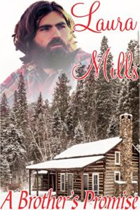 Cover of A Brother's Promise by Laura Mills a historical romance