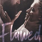 Cover of Flawed by Sara Hubbard a contemporary romantic suspense