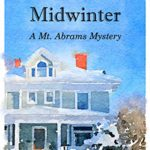 Cover of A Malicious Midwinter by Dee Ernst a cozy mystery