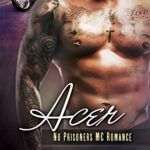 Cover of Acer by Lilly Atlas a MC Contemporary romance